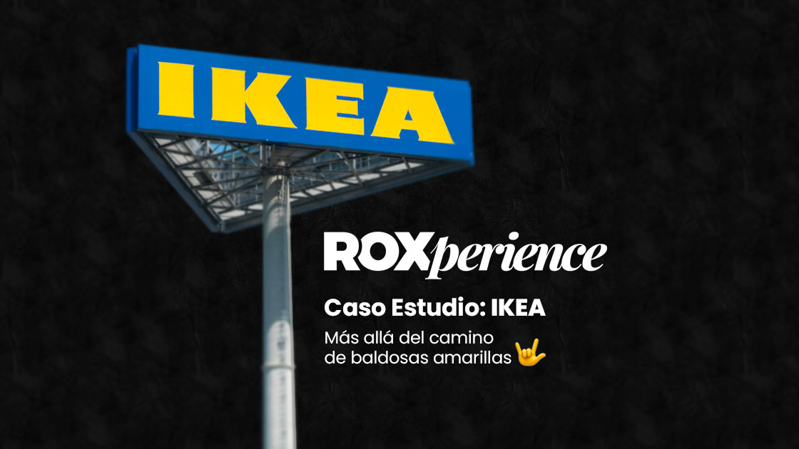 Caso de estudio: IKEA by RoXperience